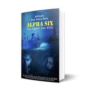 Alpha Six Spionage Roman